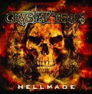 """CRYSTAL TEARS """"Hellmade"""""""