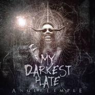 "MY DARKEST HATE ""Anger Temple"""