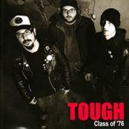 TOUGH - Class of '76