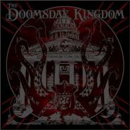 "THE DOOMSDAY KINGDOM ""The Doomsday Kingdom"" 2017"