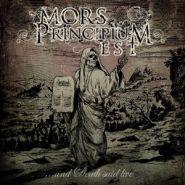 MORS PRINCIPIUM EST ...And Death Said Live