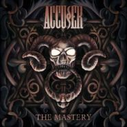 """ACCUSER """"The Mastery"""" 2018"""