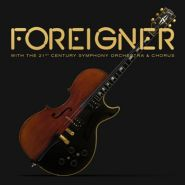 """FOREIGNER """"With the 21st Century Symphony Orchestra & Chorus"""" [CD/DVD]"""